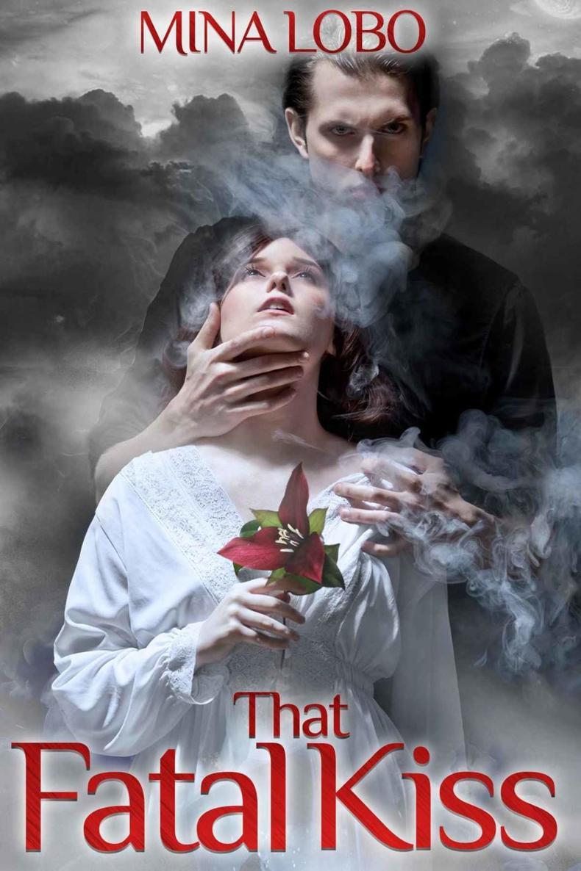 Read That Fatal Kiss Free Online Full Book